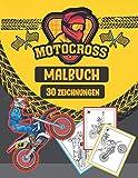 Motocross Malbuch ( 30 ZEICHNUNGEN ): Tolles Buch für Kleine Kinder mit Motorrädern, motocross ,Spaß lernen und Malbuch für Kinder, beste ... Malvorlagen für Kinder und Jugendliche