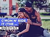C'mon N' Ride It (The Train) im Stil von Quad City DJ's